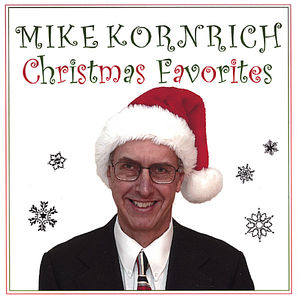 Mike Kornrich Christmas Favorites