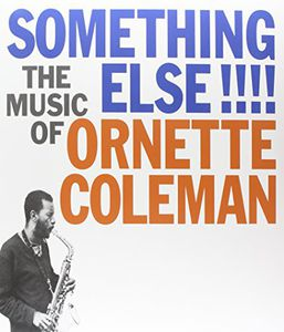 Something Else the Music of Ornette Coleman [Import]