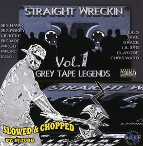 Straight Wreckin 1: Slowed & Chopped