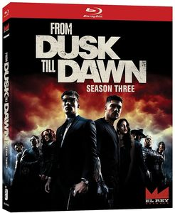 From Dusk Till Dawn: The Series - Season Three