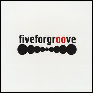 Fiveforgroove