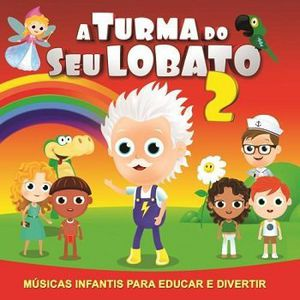 Turma Do Seu Lobato 2 /  Various [Import]
