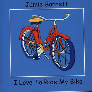 I Love to Ride My Bike