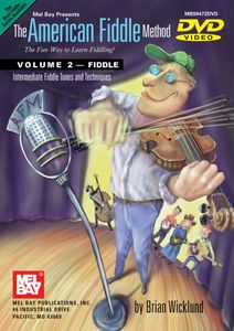 The American Fiddle Method, Vol. 2: Fiddle Intermidiate Fiddle Tunes and Techniques