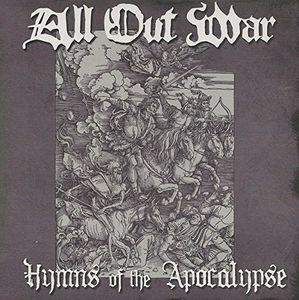 All Out War : Hymns of the Apocalypse