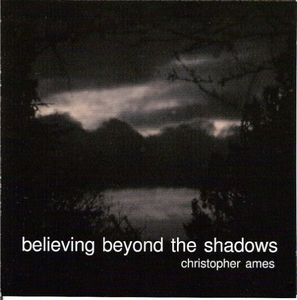 Believing Beyond the Shadows
