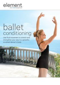 Element: Ballet Conditioning [Full Frame]