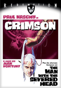 Crimson (aka The Man With The Severed Head)