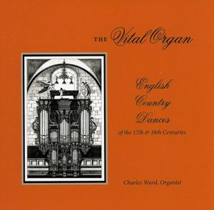 Vital Organ: English Country Dances of the 17th &