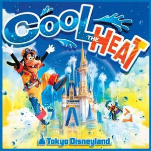 Tokyo Disneyland Cool the Heat (Original Soundtrack) [Import]