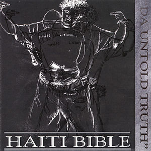 Haiti Bible Da Untold Truth