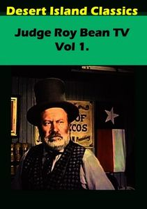 Judge Roy Bean TV, Vol 1