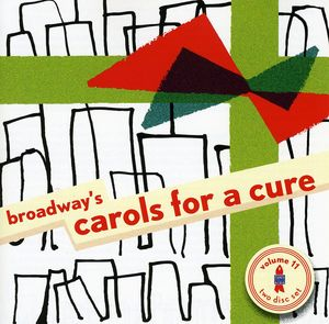 Broadway's Carols for a Cure 11 /  Various