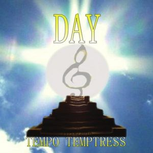 Tempo Temptress Day
