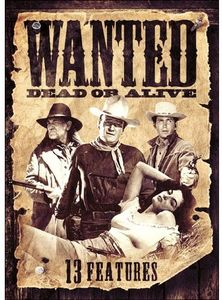 13 Westerns: Wanted Dead or Alive