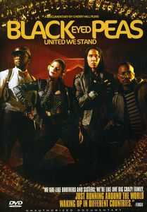 Black Eyed Peas-United We Stand: Unauthorized Docu
