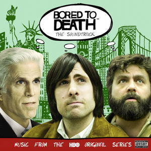 Bored to Death /  O.S.T.