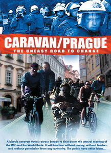 Caravan /  Prague: The Uneasy Road to Change
