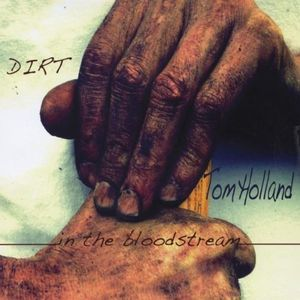Dirt in the Bloodstream