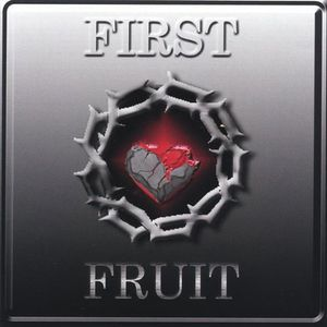 First Fruit /  Various