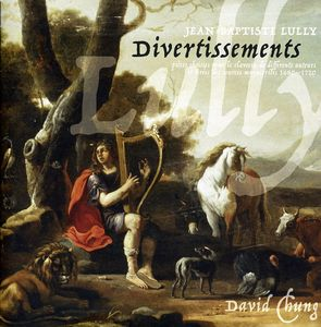 Lully: Divertissements