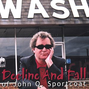 Decline & Fall of John Q Sportcoat