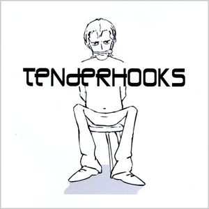 Tenderhooks