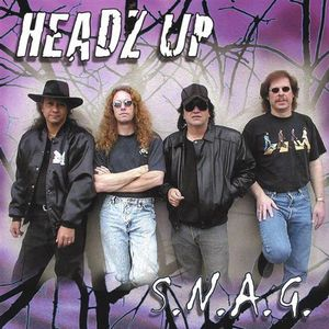 Headz Up : S.N.A.G.