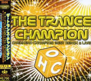 Trance Champion Over Head Champion Best /  Various [Import]
