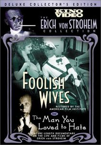 Foolish Wives/ The Man You Loved To Hate [B&W]