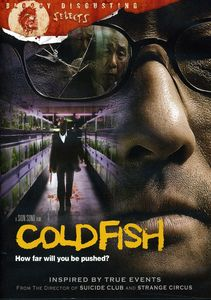 Cold Fish [WS]