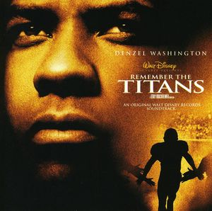 Remember the Titans (Original Soundtrack)