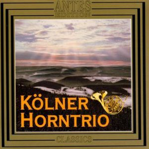 Cologne Plays Brahms Horn Trio