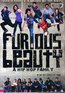 Furious Beauty: A Hip Hop Family
