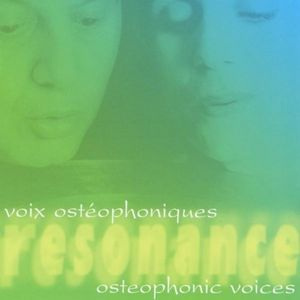 Resonance Osteophonic Voices