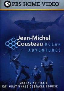 Jean-Michel Cousteau: Ocean Adventures - Sharks