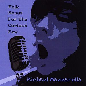 Folk Songs for the Curious Few