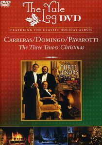 Three Tenors Christmas /  Yule Log