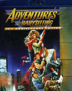 Adventures In Babysitting: 25th Anniversary Edition