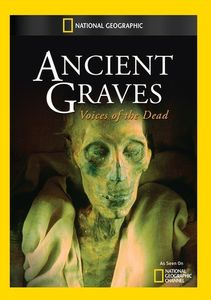 Ancient Graves: Voices of the Dead