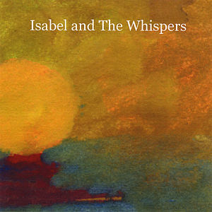 Isabel & the Whispers