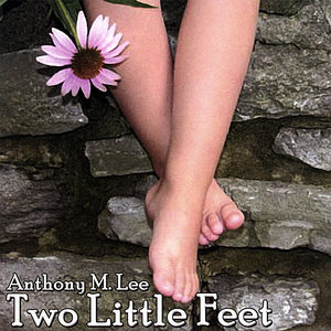 Lee, Anthony : Two Little Feet