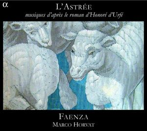 L'astree Music Inspired By Honore D'urfe's Novel