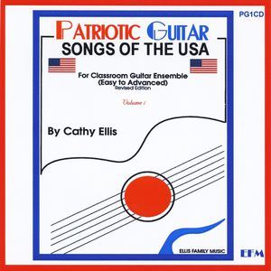 Patriotic Guitar: Songs of the USA Vol. 1