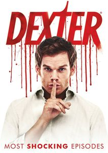 Dexter: Most Shocking Episodes
