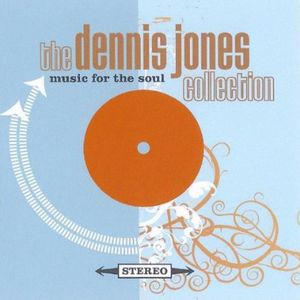 Music for the Soul (The Dennis Jones Collection)