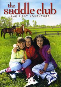 Saddle Club: The First Adventure