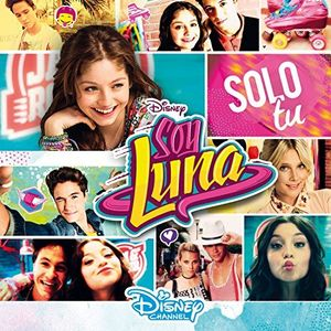 Soy Luna: Solo Tu (Original Soundtrack) [Import]