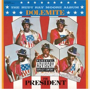 Dolemite for President [Explicit Content]