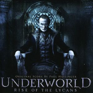 Underworld: Rise of the Lycans (Original Soundtrack)